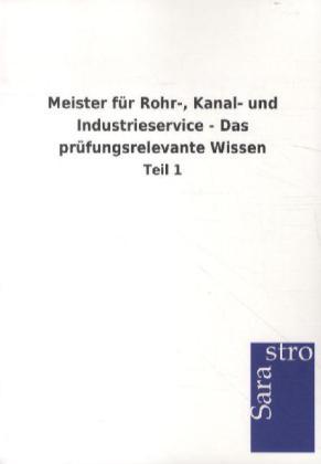 Meister für Rohr-, Kanal- und Industrieservice ...