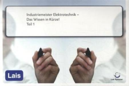 Industriemeister Elektrotechnik - Das Wissen in...