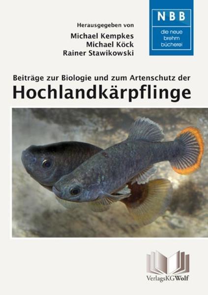 Beiträge zur Biologie und zum Artenschutz der Hochlandkärpflinge als Buch