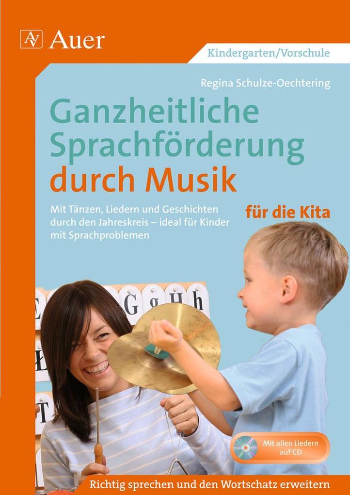 Ganzheitliche Sprachförderung durch Musik Kita ...