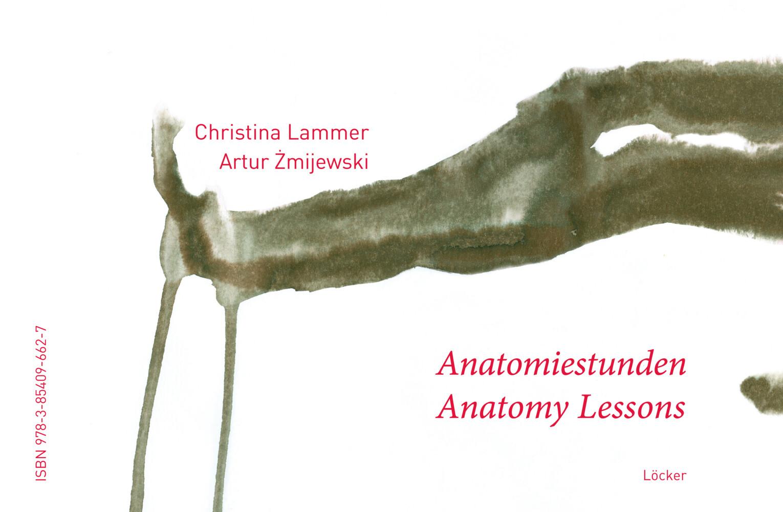 Anatomy Lessons - Anatomiestunden als Buch von