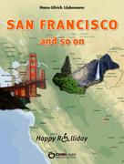 San Francisco and so on