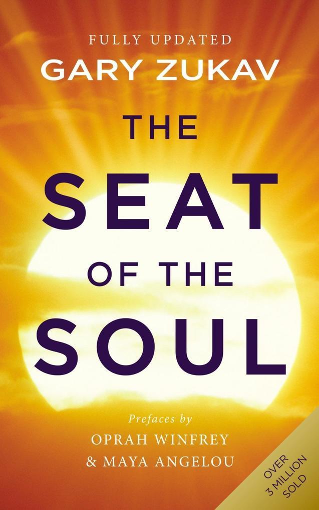 The Seat of the Soul als eBook Download von Gar...