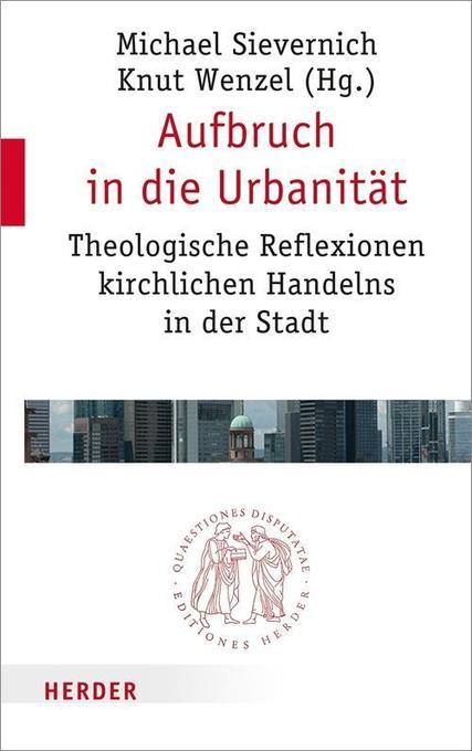 Aufbruch in die Urbanität als Buch von Ottmar John