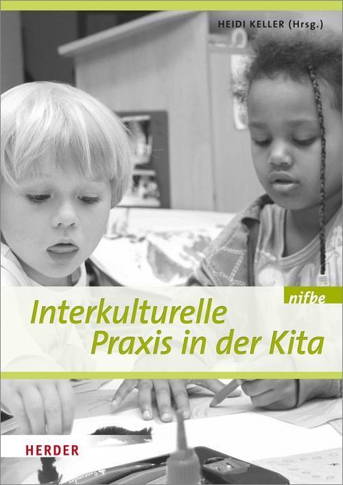 Interkulturelle Praxis in der Kita als Buch von