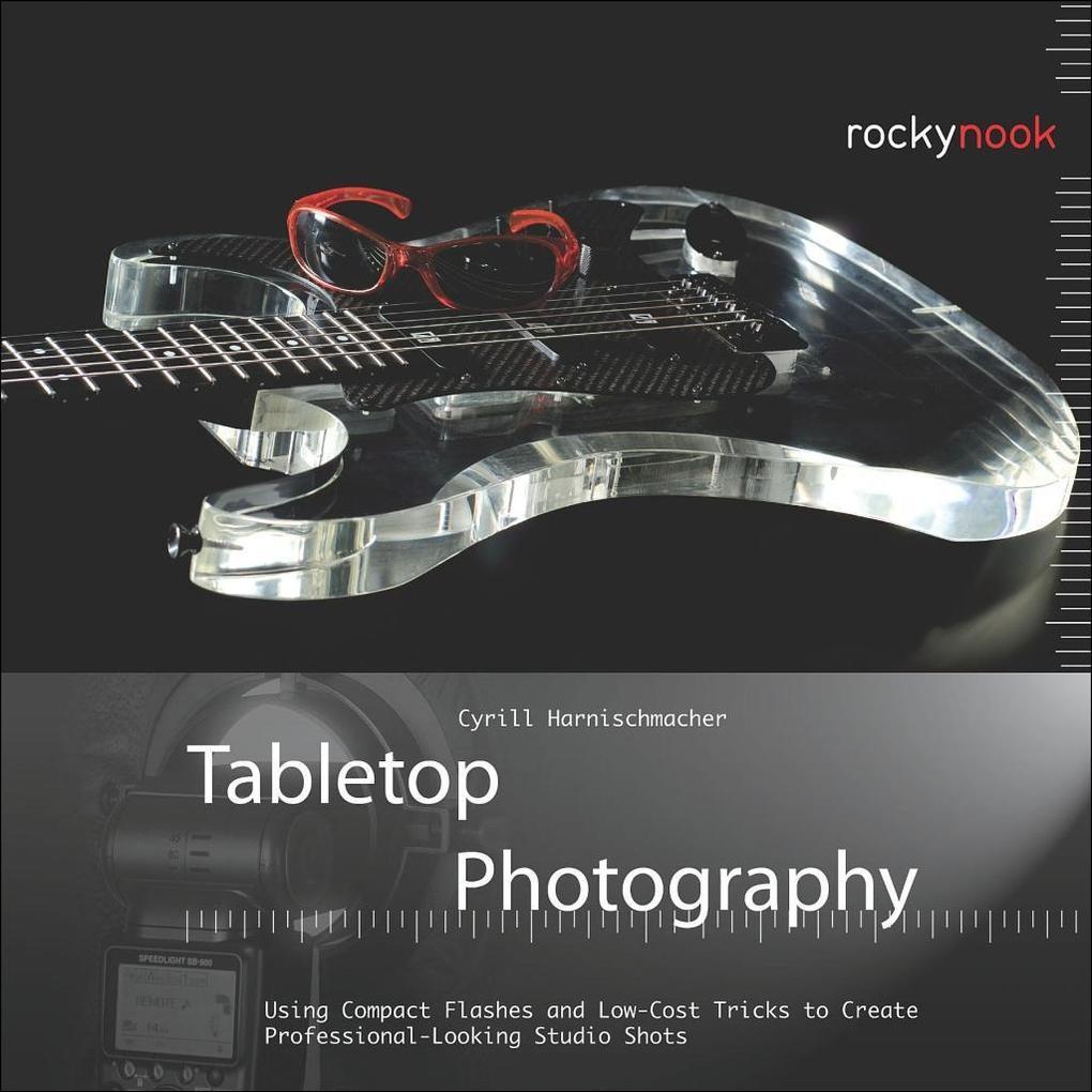 Tabletop Photography als eBook Download von Cyr...