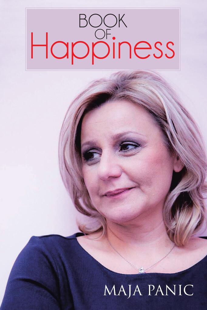 Book of Happiness als eBook Download von Maja P...