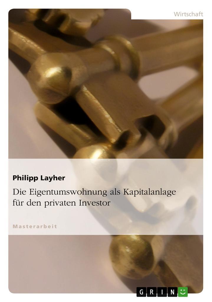 Die Eigentumswohnung als Kapitalanlage für den ...
