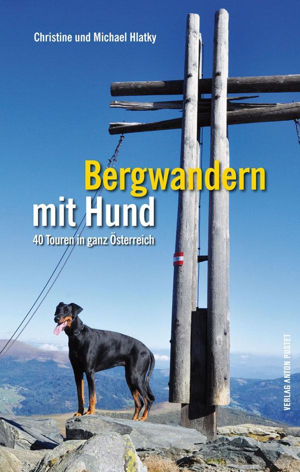 Bergwandern mit Hund als Buch von Christine Hla...