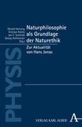 Naturphilosophie als Grundlage der Naturethik