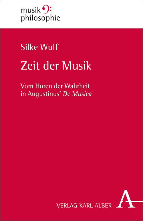 Zeit der Musik als Buch von Silke Wulf