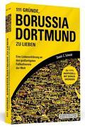 111 Gründe, Borussia Dortmund zu lieben