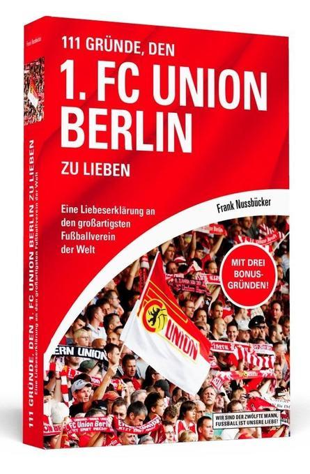 111 Gründe, den 1. FC Union Berlin zu lieben als Buch