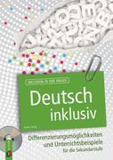 Deutsch inklusiv, m. 1 CD-ROM