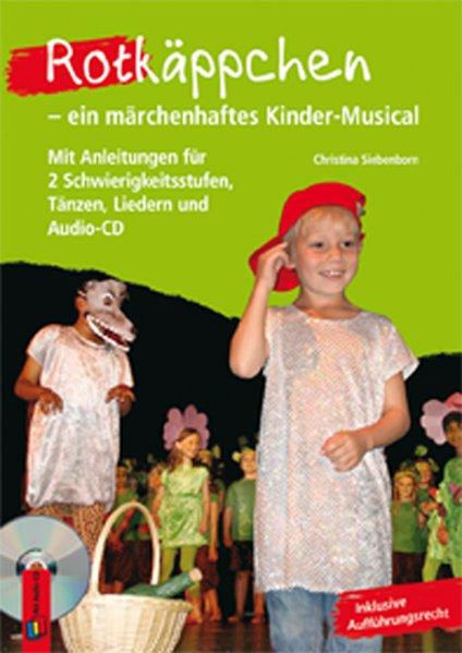 Rotkäppchen - ein märchenhaftes Kinder-Musical ...