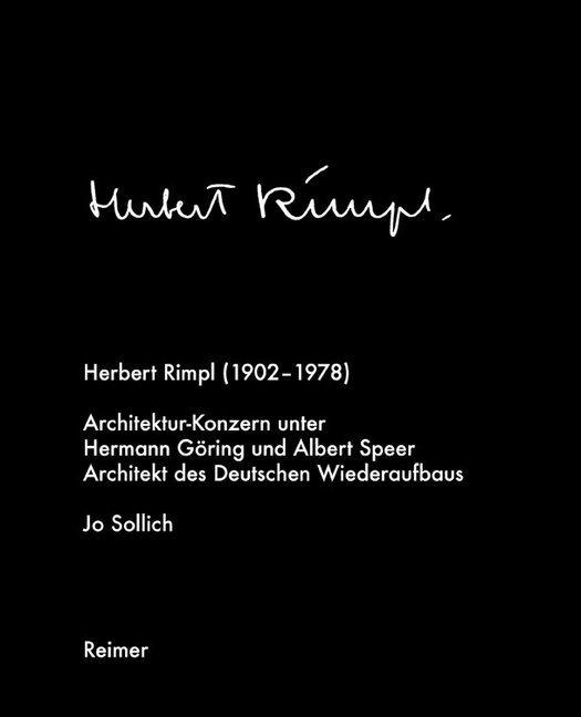 Herbert Rimpl (1902-1978) als Buch von Jo Solli...