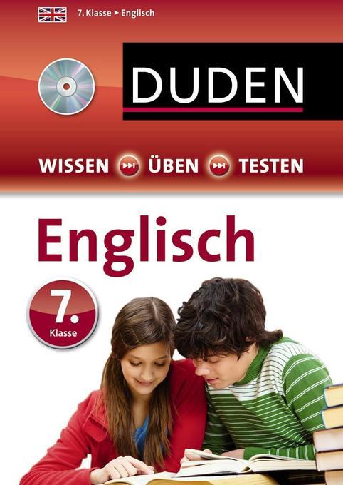 Duden Wissen - Üben - Testen: Englisch 7. Klasse, m. Audio-CD als Mängelexemplar
