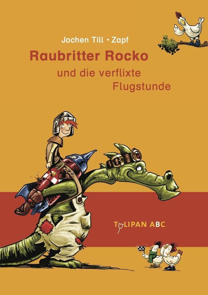 Raubritter Rocko 02 und die verflixte Flugstunde als Buch