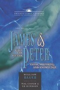 The Books of James & First and Second Peter: Faith, Suffering, and Knowledge
