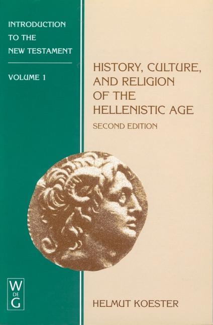History, Culture, and Religion of the Hellenist...