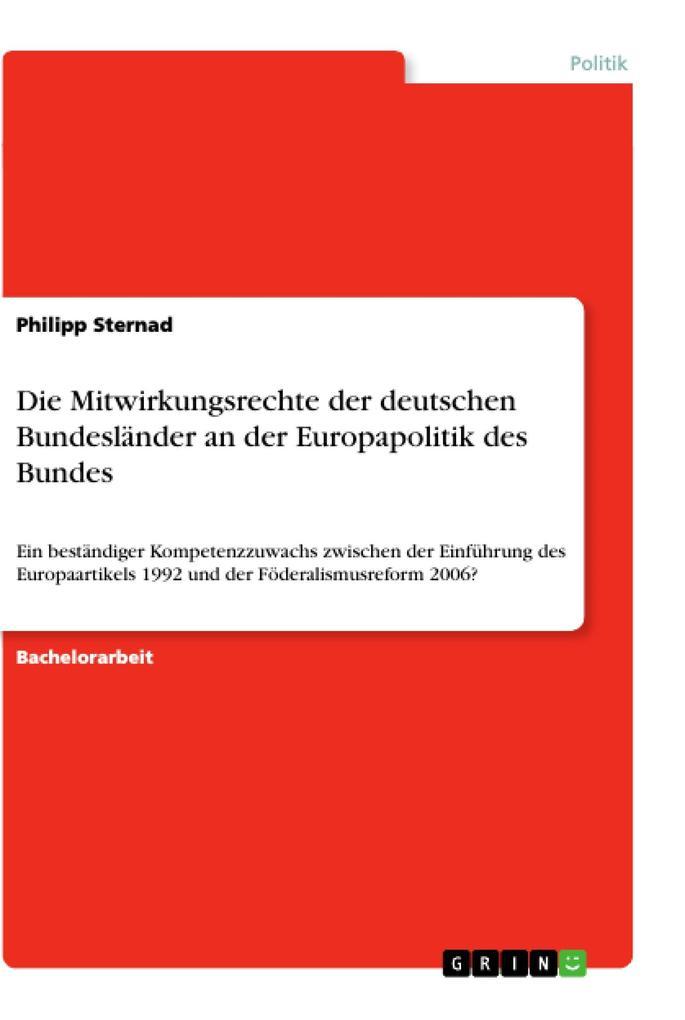 Die Mitwirkungsrechte der deutschen Bundeslände...