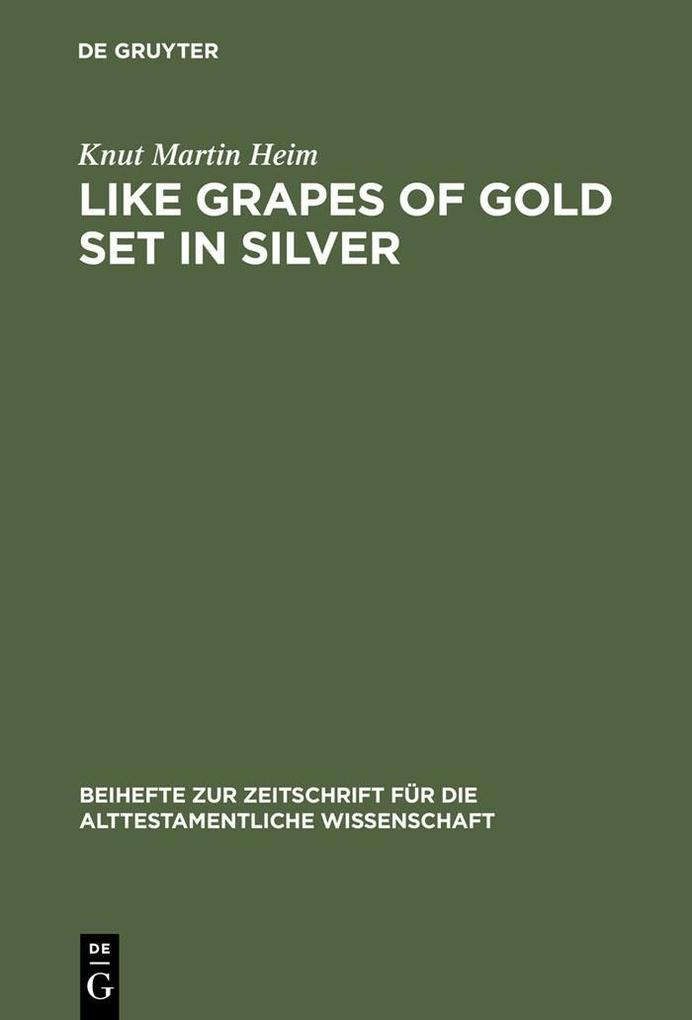 Like Grapes of Gold Set in Silver als eBook Dow...