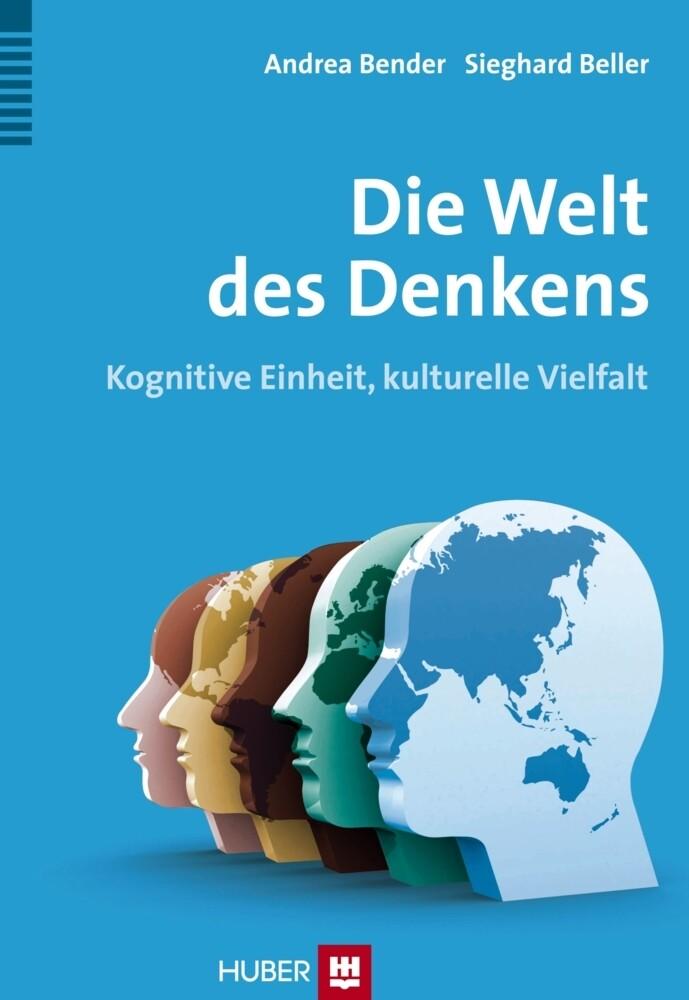 Die Welt des Denkens als Buch von Andrea Bender...