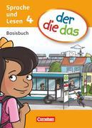 der die das 4. Schuljahr. Basisbuch Sprache und Lesen