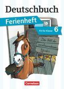 Deutschbuch Vorbereitung Klasse 6 Gymnasium. Das Geheimnis des verschwundenen Pferds