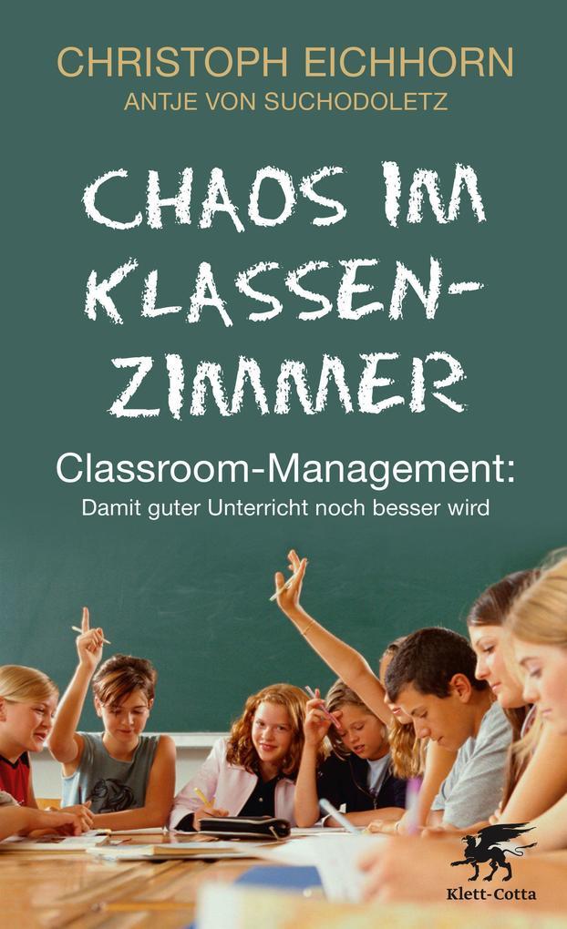 Chaos im Klassenzimmer als Buch von Christoph E...