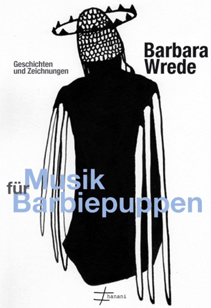 Musik für Barbiepuppen als Buch von Barbara Wrede