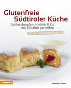Glutenfreie Südtiroler Küche