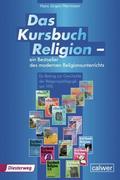 Das Kursbuch Religion 1 - Ein Bestseller des modernen Religionsunterrichts