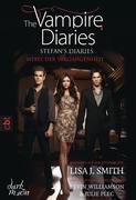 The Vampire Diaries - Stefan's Diaries 04 - Nebel der Vergangenheit
