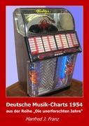 Deutsche Musik-Charts 1954 als Buch von Manfred...