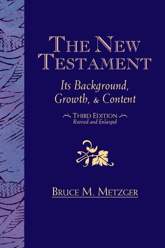 The New Testament als Buch von Bruce M. Metzger