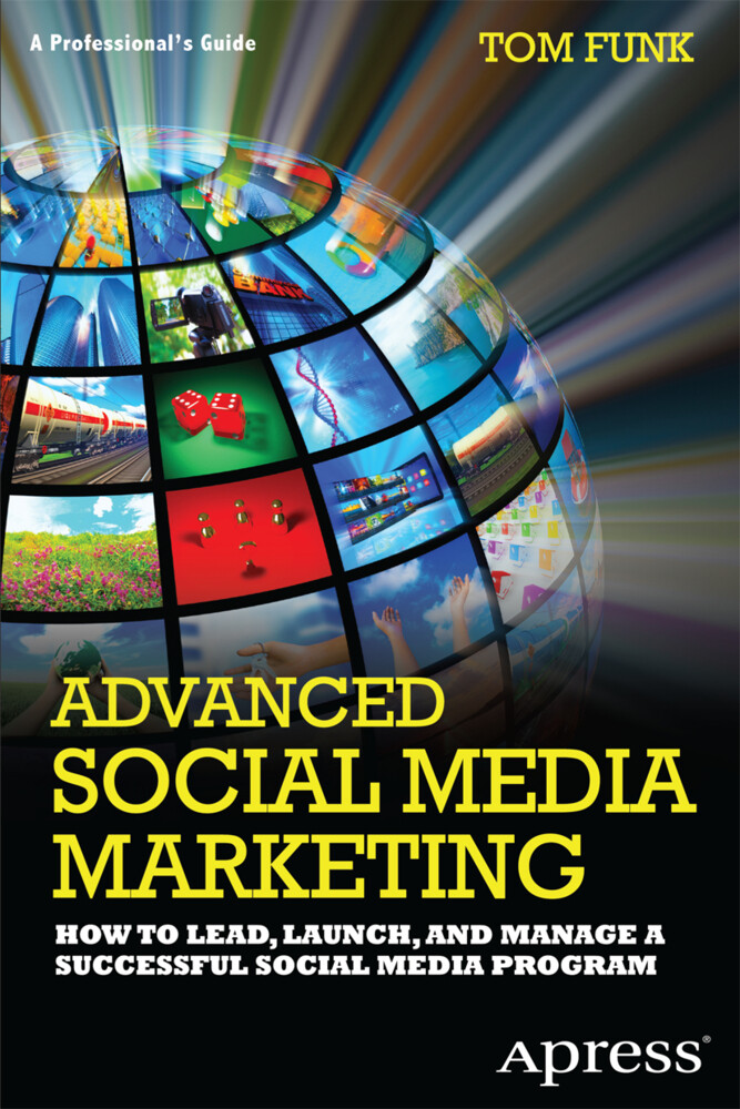 Advanced Social Media Marketing als Buch von To...
