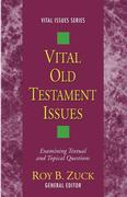 Vital Old Testament Issues
