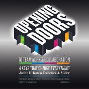 Opening Doors to Teamwork & Collaboration: 4 Keys That Change Everything