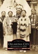 Oklahoma City:: Statehood to 1930