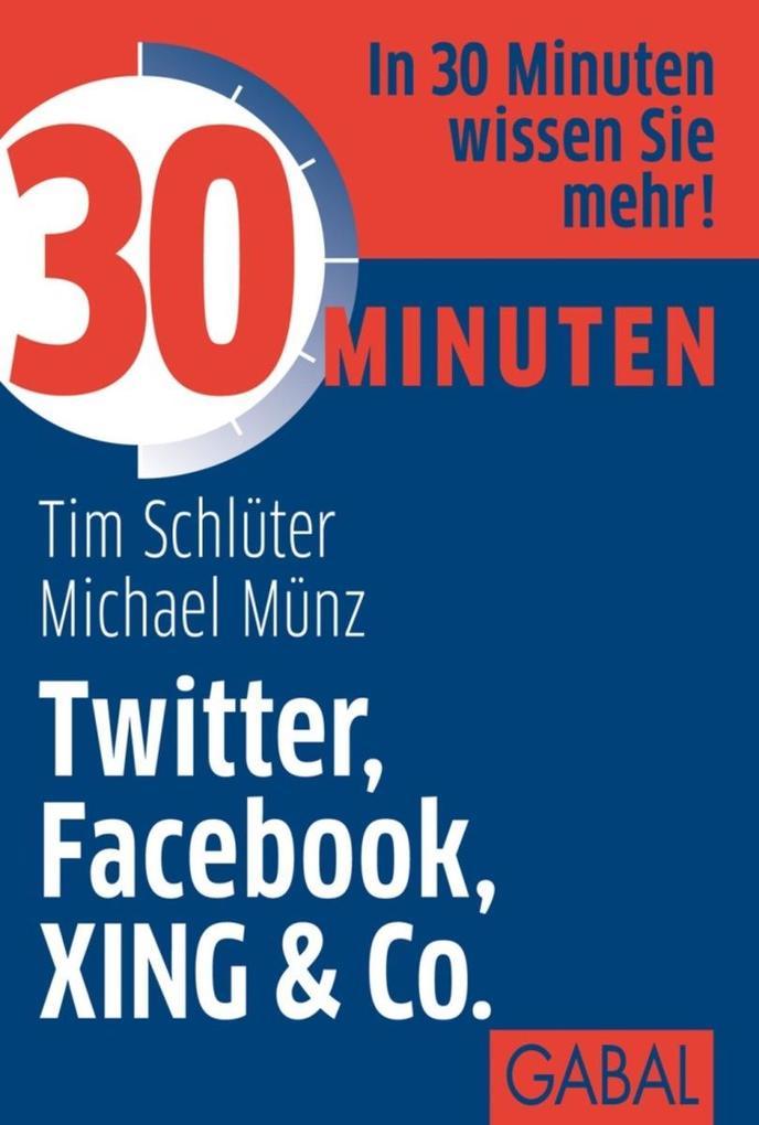 30 Minuten Twitter, Facebook, XING & Co. als eB...