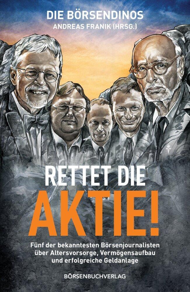 Die Börsendinos: Rettet die Aktie! als Buch von