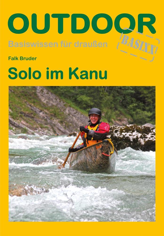 Solo im Kanu als Buch von Falk Bruder