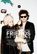 Freunde von Freunden/Friends of Friends
