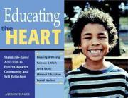 Educating the Heart: Standards-Based Activities to Foster Character, Community, and Self-Reflection