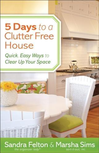 5 Days to a Clutter-Free House als eBook Downlo...