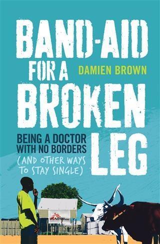 Band-Aid for a Broken Leg als eBook Download vo...