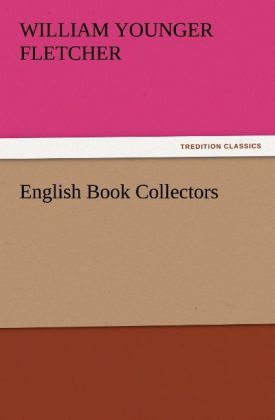 English Book Collectors als Buch von William Yo...