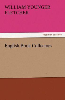 English Book Collectors als Buch von William Yo...
