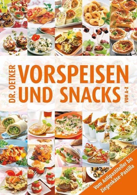 Vorspeisen Und Snacks Von A Z Buch Dr Oetker